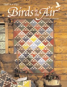 Birds in the Air Eleanor Burns Quilt in a Day Book