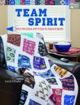 Book Team Spirit - Get in the Game with 11 Sports-Inspired Quilts