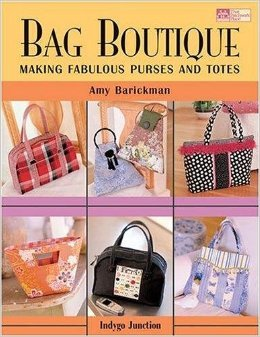 THAT PATCHWORK PLACE BOOK Bag Boutique: Making Fabulous Purses and Totes Paperback by Amy Barickman - The Patchwork Place - B724
