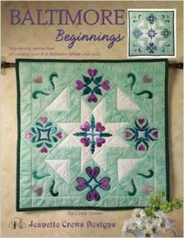 Book Baltimore Beginnings : Step-by-step instructions for creating your first Baltimore Album style quilt (17121) Paperback