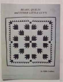 Booklet Bears Quilts and Other Little Luv's Stitching Craft Book Paperback