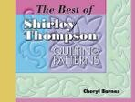 The Best of Shirley Thompson Quilting Patterns Book
