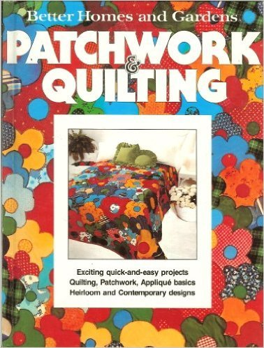 Book Better Homes and Gardens Patchwork Quilting Hardcover June 1977
