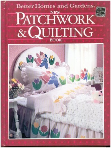 Better Homes and Gardens New Patchwork and Quilting