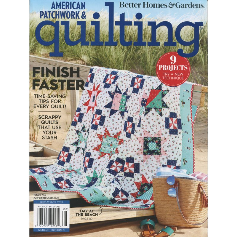 American Patchwork & Quilting August 2019 Issue 159