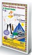 Fiber & Fabric Mania! A Travel Guide Book 2012 DISCOUNTED NO LONGER IN PRINT