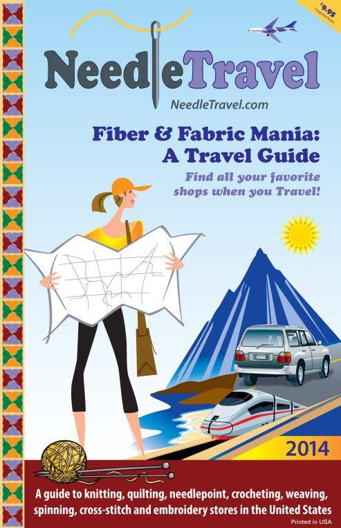 Needle Travel Fiber & Fabric Mania: A travel Guide 2018