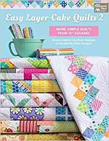 Book Easy Layer Cake Quilts 2 by That Patchwork Place