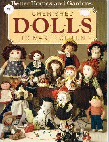 Book Cherished Dolls to Make for Fun by Better Homes and Gardens