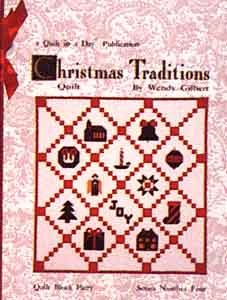 Christmas Traditions Block Party Four Quilt in a Day Quilt