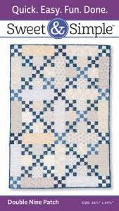 Sweet & Simple Double Nine Patch - S303 Quilt Pattern