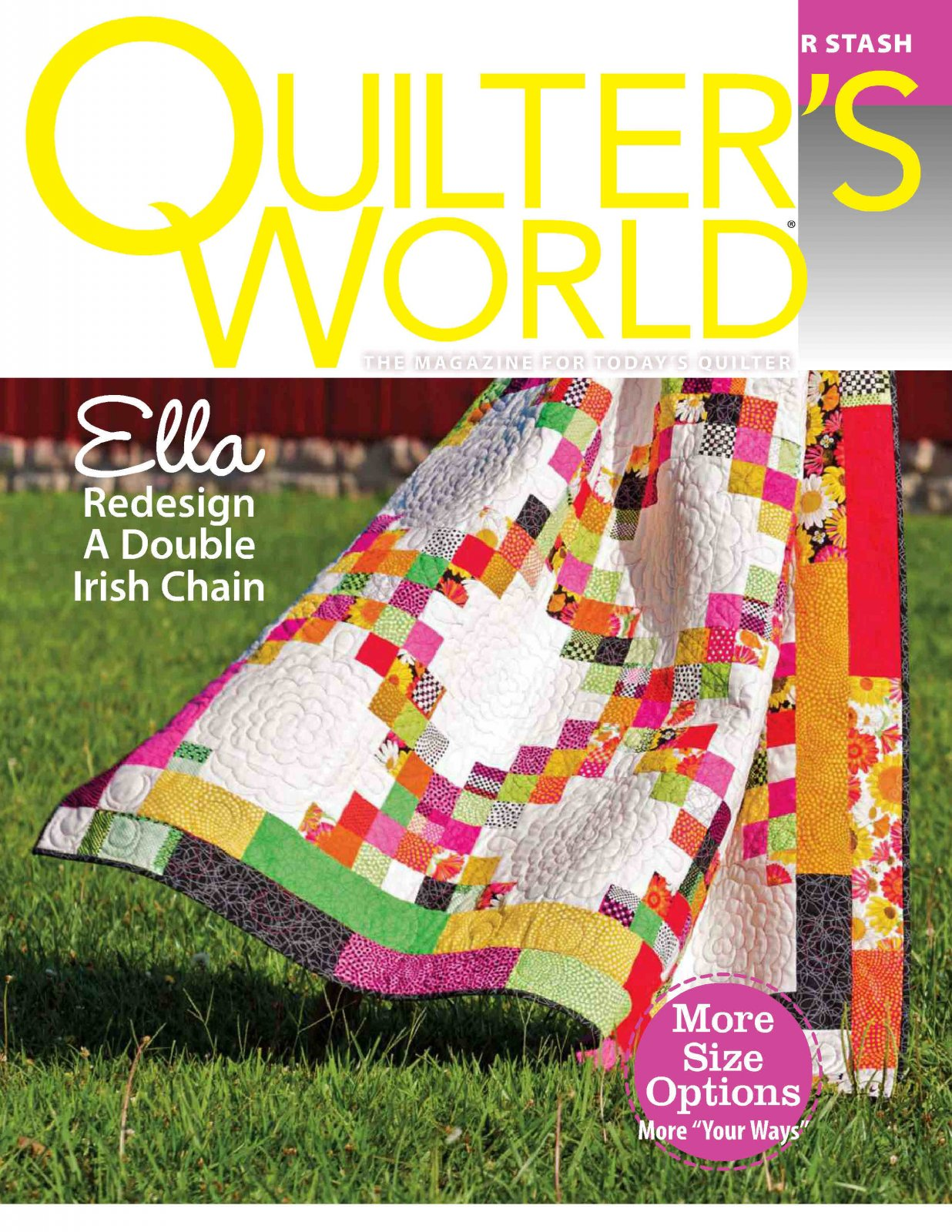 Quilter's World The Magazine For Today's Quilter Spring 2015 Volume 37 Issue 2