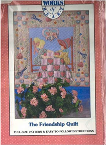 The Friendship Quilt - Alma Lynne's Works Of Heart  ALA-16