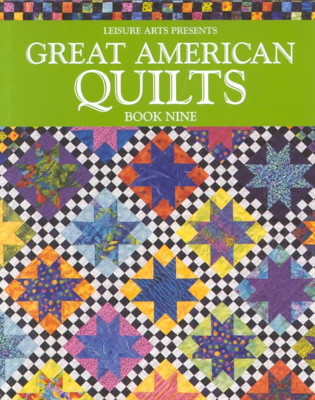 Great American Quilts Book Nine Paperback – September 2001