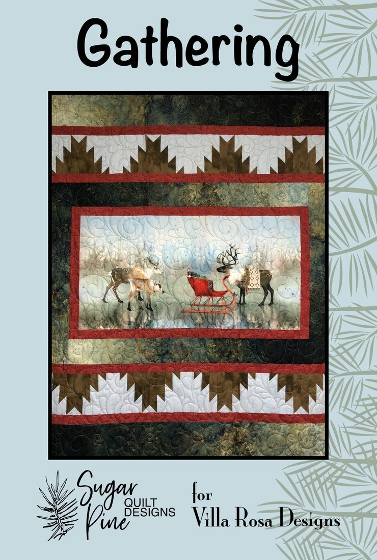 Gathering Sugar pine quilt designs for Villa Rosa Designs