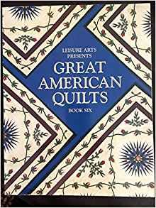 Book  Great American Quilts Book Six Paperback 1999