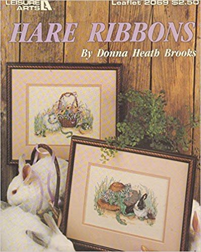 Book Leisure Arts Hare Ribbons Lealet 2069 by Donna Heath Brooks