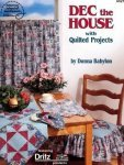 Dec the House with Quilted Projects Paperback ? 1995 by Donna Babylon  (Author)