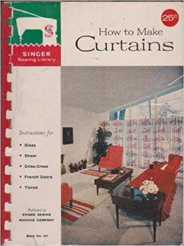 Book Paperback Singer Sewing Library: How to Make Curtains (Book No. 101) – 1960