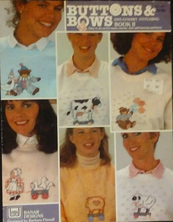 Banar Designs; Buttons & Bows; Sweatshirt Stitching Book 1; Designed by Barbara Finwall Booklet