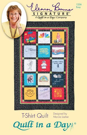 Quilt in a Day Quilt Pattern 1256 Eleanor Burns Signaturre Pattern T-Shirt Quilt Pattern Easy