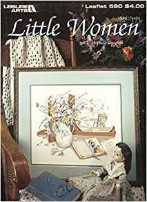Books Little Women (Leisure Arts, Leaflet 590 Cross Stitch) Pamphlet – 1988