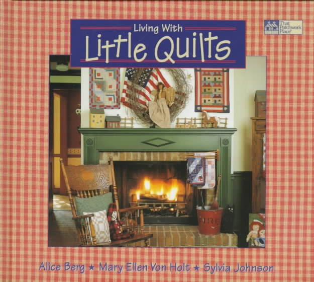 Living with Little Quilts