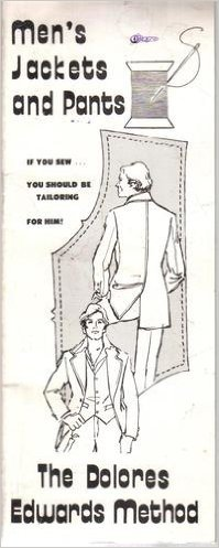 The Dolores Edwards Method: Men's Jackets and Pants Paperback – 1973