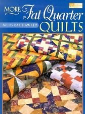 THAT PATCHWORK PLACE QUILT BOOK  More Fat Quarter Quilts by M'Liss Rae Hawley