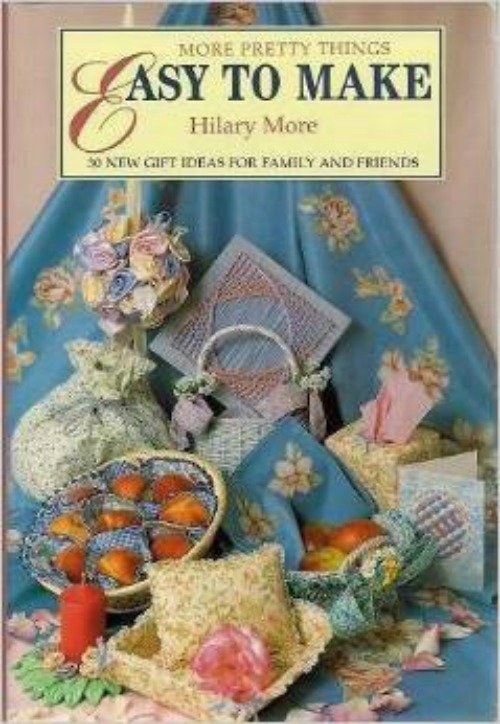 Book More Pretty Things Easy To Make by Hilary More Guild America Books