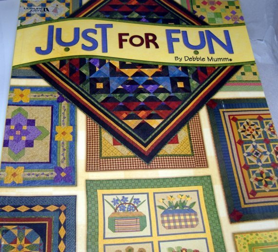 Leisure Arts Just For Fun Quilt Pattern Book by Debbie Mumm