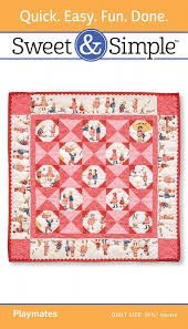 Sweet & Simple Playmates Quilt Pattern S111