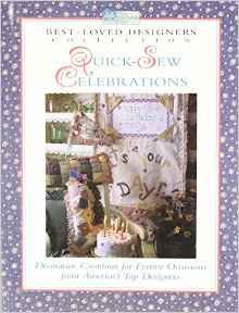 Quick-Sew Celebrations: Decorative Creations for Festive Occasions from America's Top Designers (Best-Loved Designers' Collection) Paperback