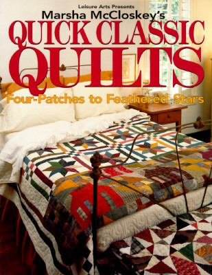 Book Quick Classic Quilts by Marsha McCloskey's