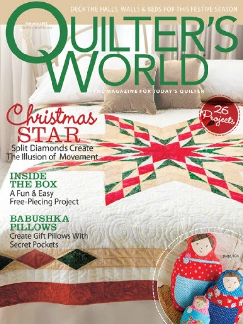 Quilter's World: The Magazine for Today's Quilter Autumn 2013
