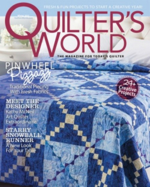 Magazine Quilter's World: The Magazine for Today's Quilter Winter 2013 Volume 35 Issue 5
