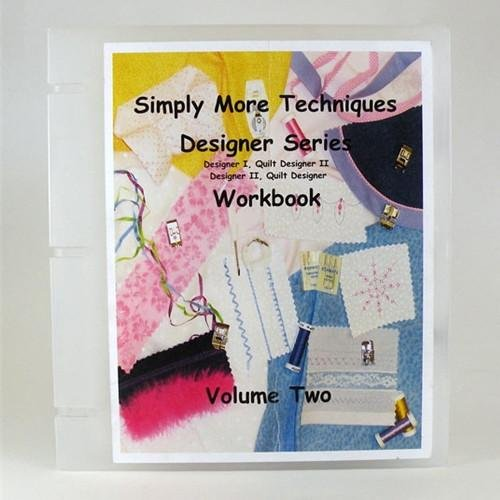 Simply More Techniques Designer Series Workbook Vol.2 by Melinda Pirone