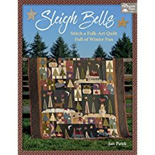 Book Sleigh Bells Stitch a Folk-Art Quilt Full Of Winter Fun By That Patchwork Place