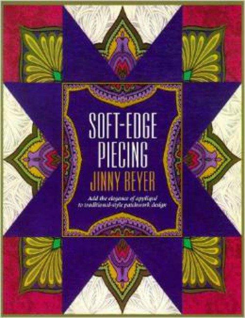 Book Soft Edge Piecing by Jinny Beyer Paperback  June 1995