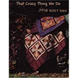 Book That Crazy Thing We Do by The Buggy Barn