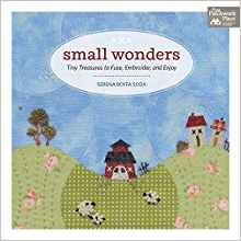 Book Tiny Treasures to Fuse, Embroider, and Enjoy By The Patchwork Place