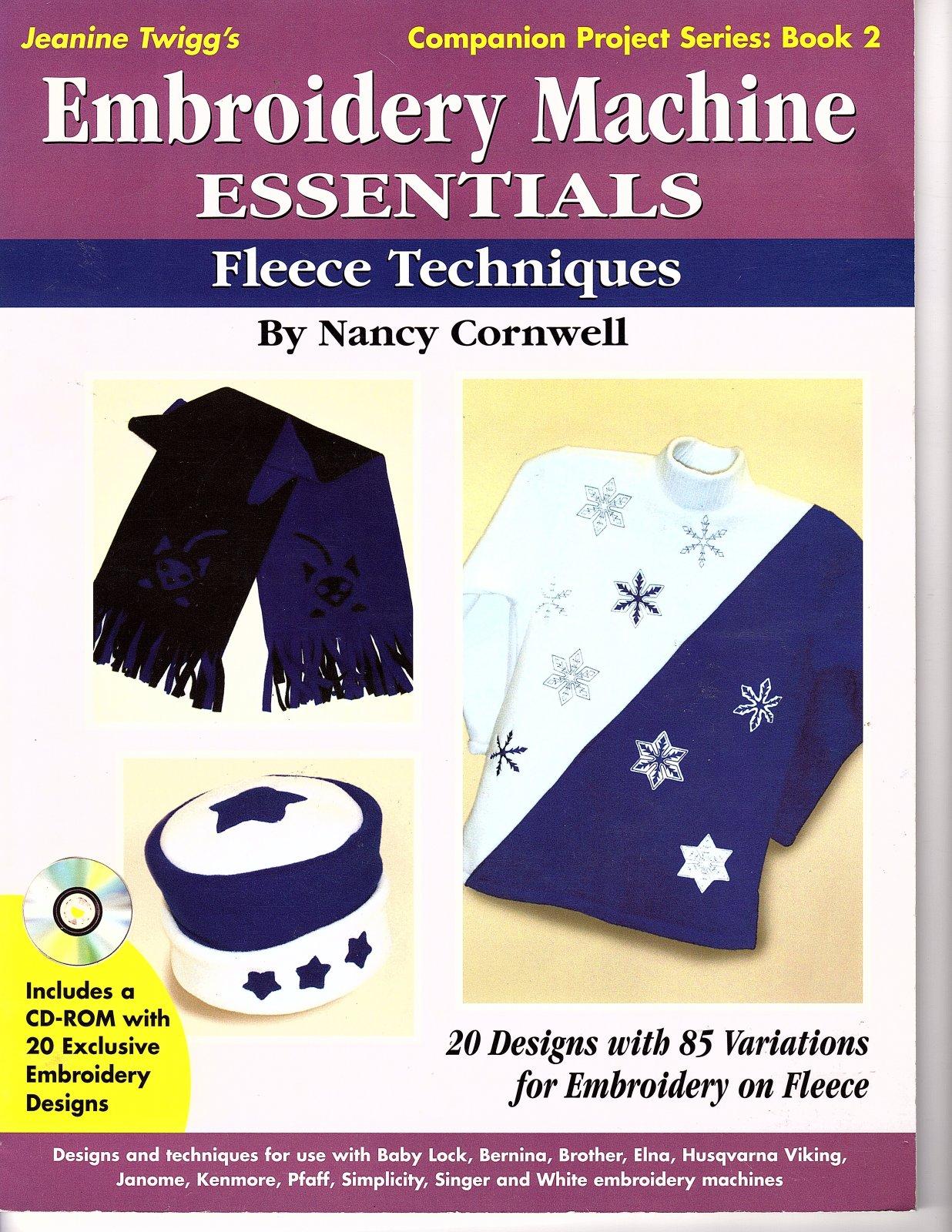 Embroidery Machine Essentials by Nancy Cornwell