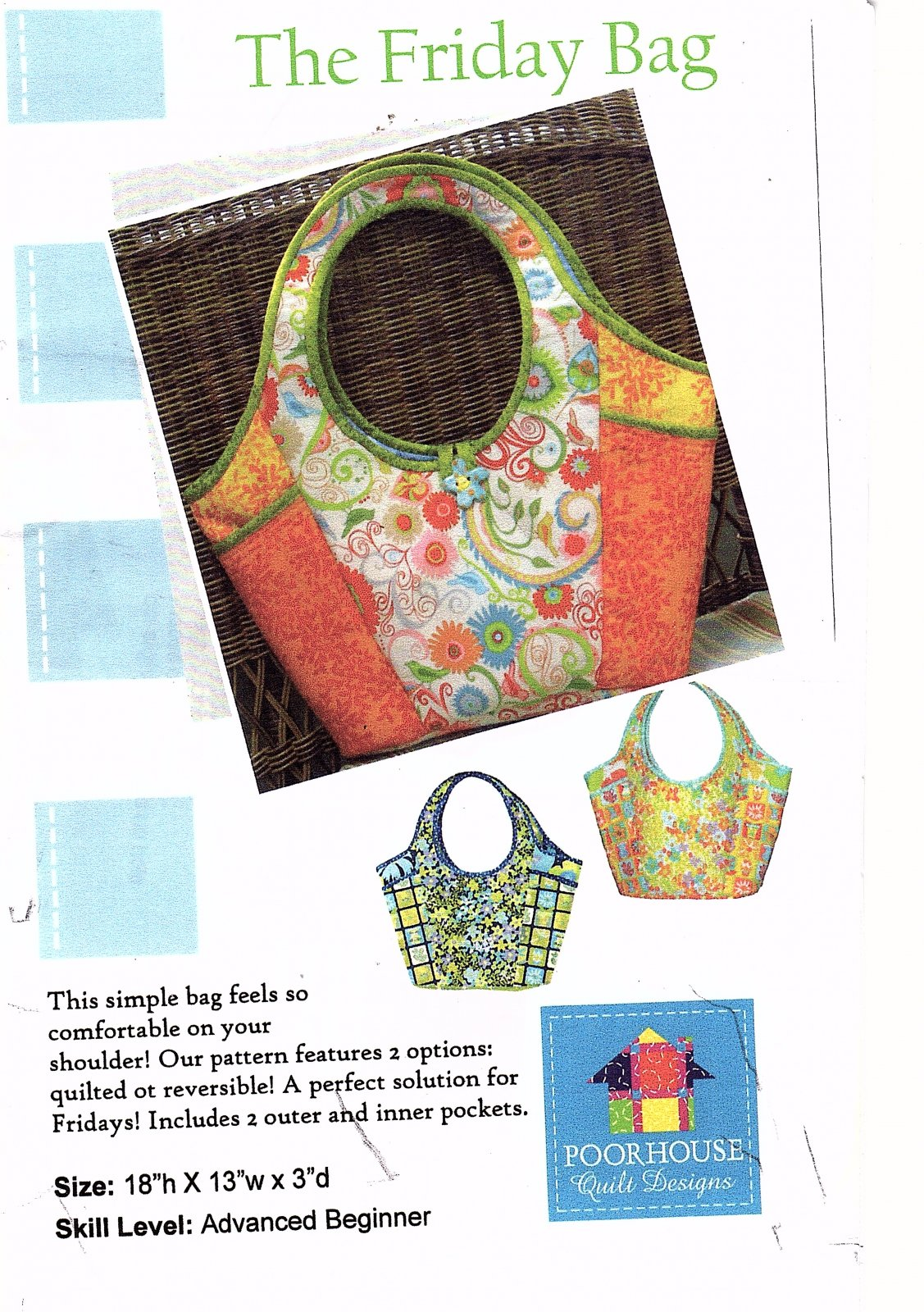 The Friday Bag by Poorhouse Quilt Designs PQD-162