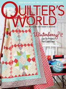 Quilter's World Volume 28 Number 4 Winter 2016