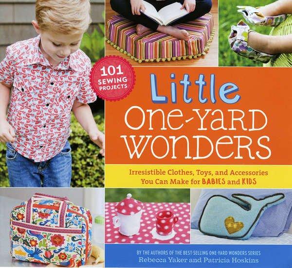 Little One Yard Wonders book by Rebecca Yaker & Patricia Hoskins