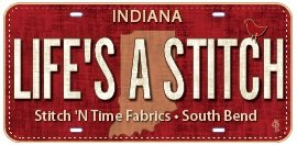 Row by Row Fabric License Plate  - Indiana Life's A Stitch