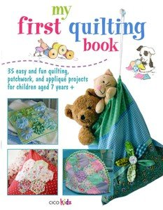 My First Quilting Book by Cico KIDZ - 51495- 9781908170842