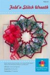 Fold'n Stitch Wreath Pattern by Poor House Quilt Designs PQD-210