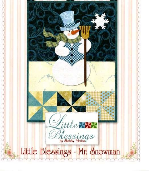 Little Blessings-Mr. Snowman Quilt Pattern by Shabby Fabrics-SF48601
