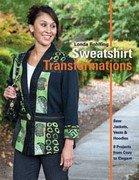 Sweatshirt Transformations by Londa Rohlfing - 9781607055549